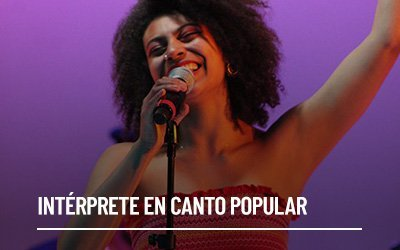 Intérprete en Canto Popular