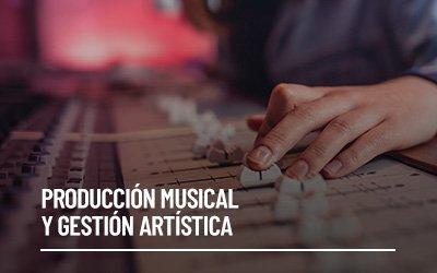Producción Musical y Gestión Artística