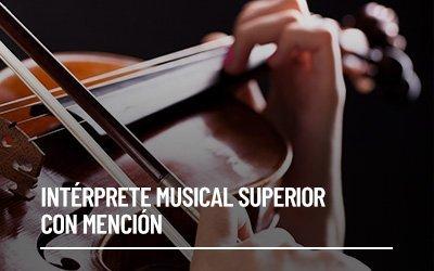 Intérprete Musical Superior con Mención