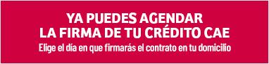 Firma el crédito CAE en tu domicilio